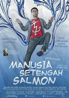 Download film Manusia Setengah Salmon (2013) WEB-DL Gratis