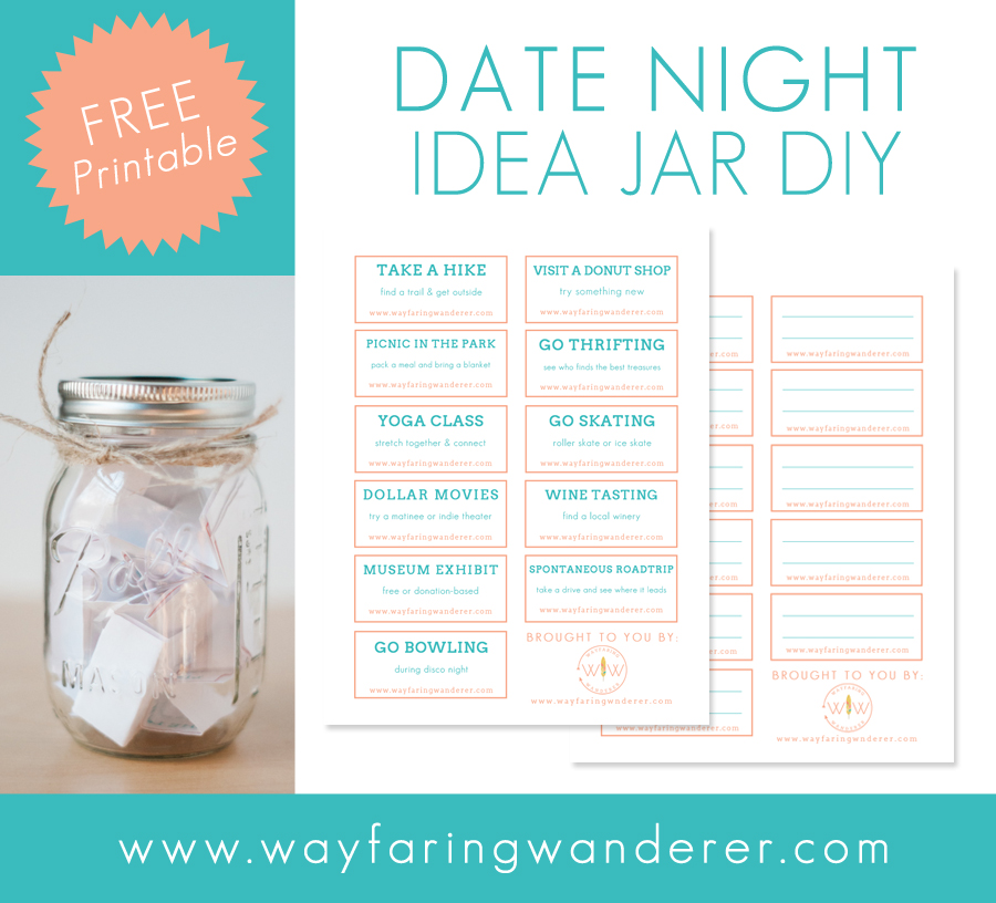 Wayfaring Wanderer Date Night Idea Jar Diy Free Printable Easy Valentine Day Gift Idea