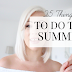 25 Things to do this summer | VIDEO