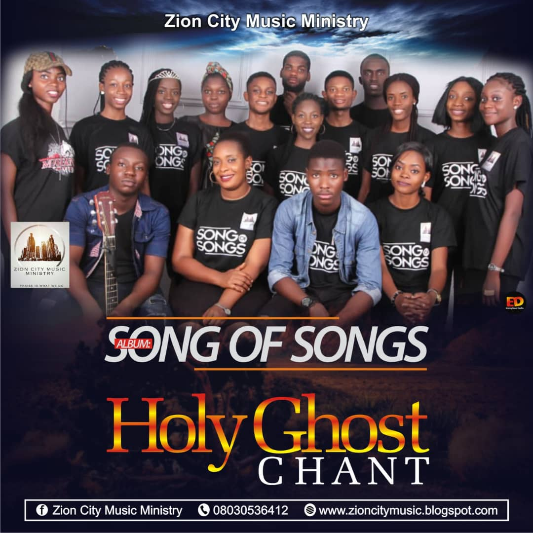 Download HolyGhost Chant by Zion City Music Ministry - LIVE UPDATES