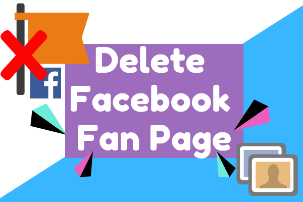 Delete A Created Page On Facebook