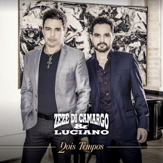Baixar CD Zezé Di Camargo e Luciano – Dois Tempos (2016)