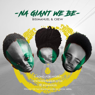 [GOSPEL SONG] BISIMANUEL AND CREW - NA GIANT WE BE