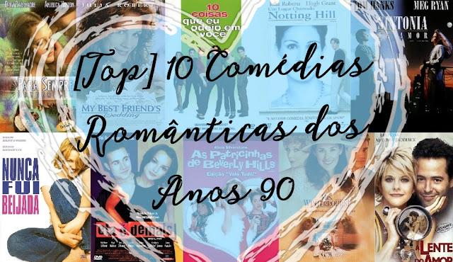[TOP] 10 Comédias Românticas dos Anos 90
