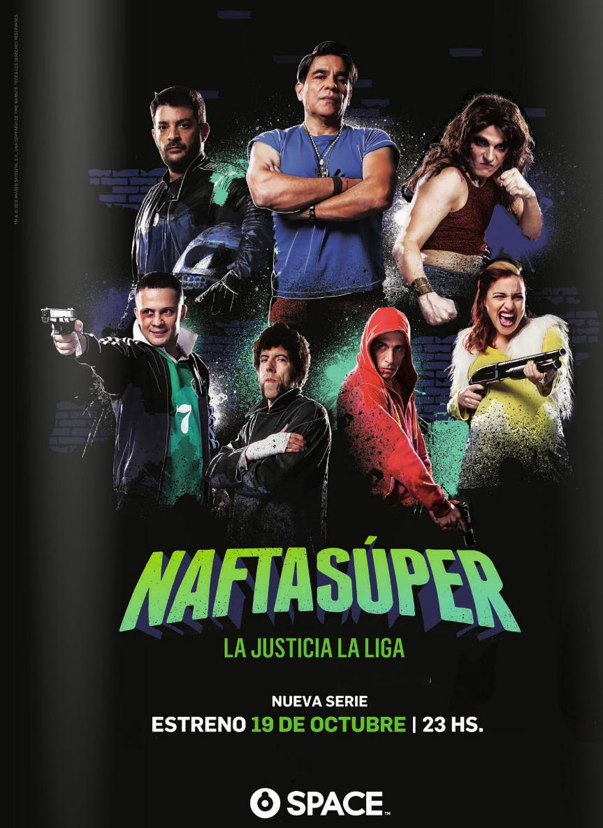 Nafta Súper, estreno 16 de noviembre en Space - Series de