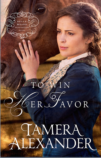 To Win Her Favor (Belle Meade Plantation, Book 2) by Tamera Alexander
