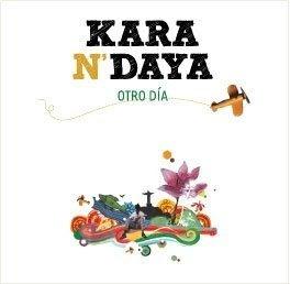 KARA N' DAYA - Otro día (2008)