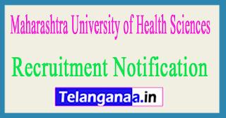Maharashtra University of Health Sciences MUHS Recruitment Notification 2017