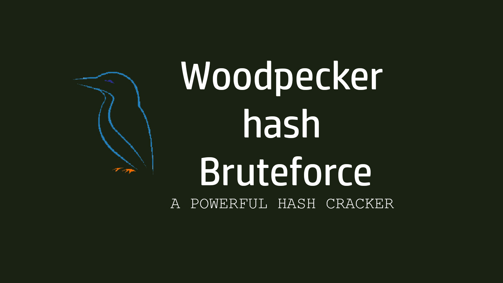 Woodpecker hash Bruteforce - A Powerful Hash Cracker