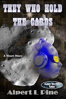 They Who Hold the Cards by Alpert L Pine