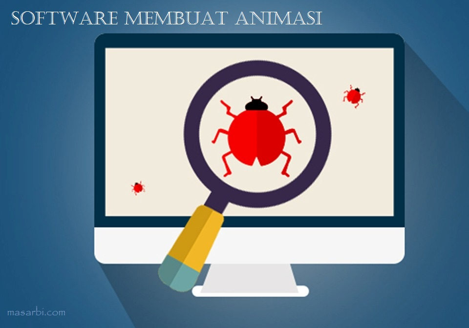 Download 10 Software Membuat Animasi Gratis Untuk Pemula
