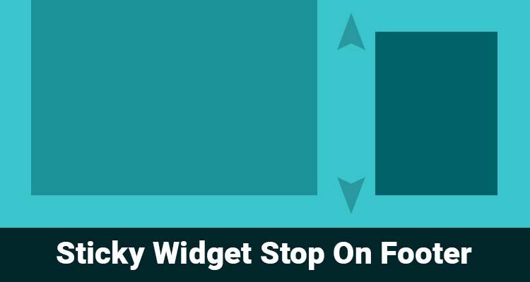 Membuat Sticky Widget Dan Berhenti Di Atas Footer