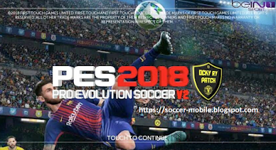 Download FTS Mod PES 2018 v2 By Ocky Ry