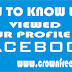 How to Know who Viewed Your Facebook Account