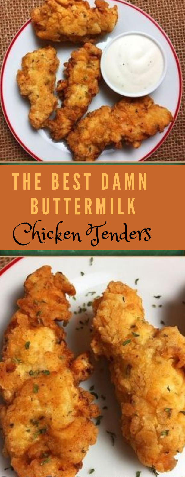 BEST DAMN BUTTERMILK CHICKEN TENDERS #healhydinner #eating