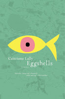 Review of Eggshells by Caitriona Lall