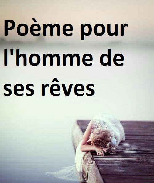 Poème Pour Lhomme De Ses Rêves Poème Damour Les Mots D