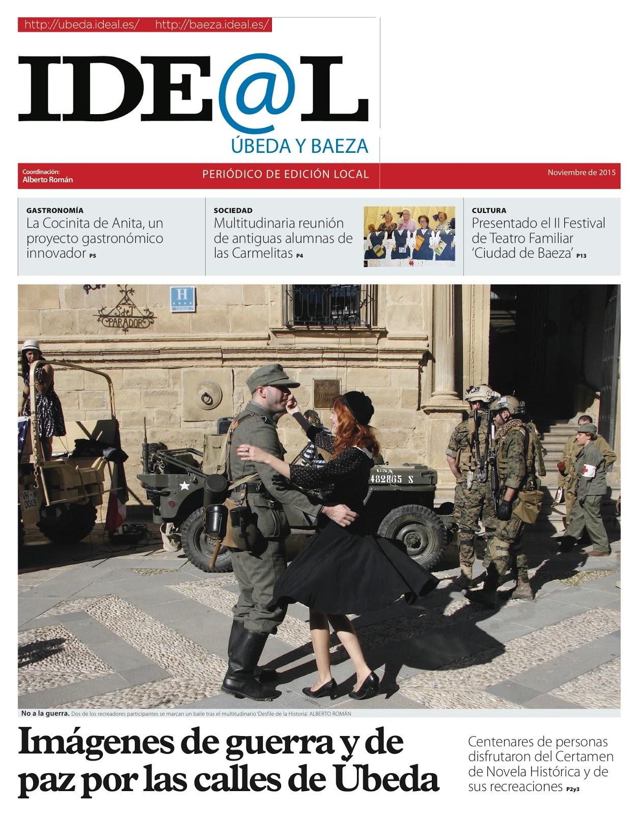 Ayer descubrimos que el periódico IDEAL de Úbeda y Baeza que sale cada mes  nos ha dedicado como en años anteriores su portada . dc7ff5f6edf