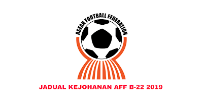 Jadual Kejohanan AFF B-22 2019 (Keputusan)
