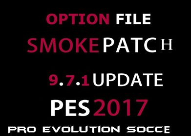 Option File Update SMoKE Patch 9.7.1 PES 2017