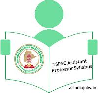 TSPSC Assistant Professor Syllabus