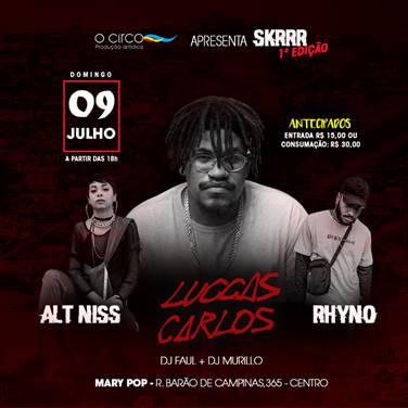 SKRRR aposta em Luccas Carlos, Alt Niss e Rhyno na sua estreia