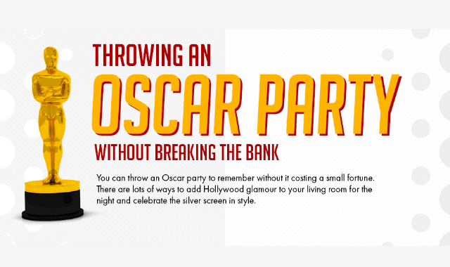 Throwing An Oscar Party