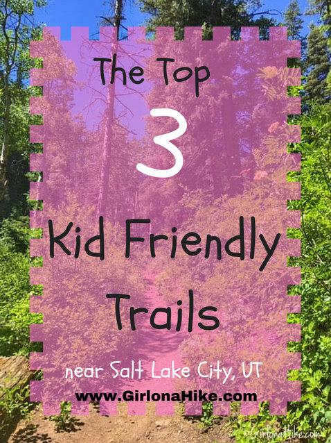 Girl on a Hike: Top 3 Kid Friendly Trails near Salt Lake City, Utah