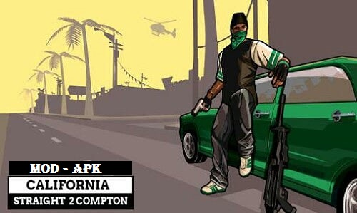 Download California Straight 2 Compton Mod Apk for Android Game