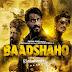 Baadshaho (2017) Watch Full Hindi Movie Online
