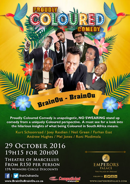 @EmperorsPalace Presents Proudly Coloured #Comedy For The Whole #Family #29Oct2016