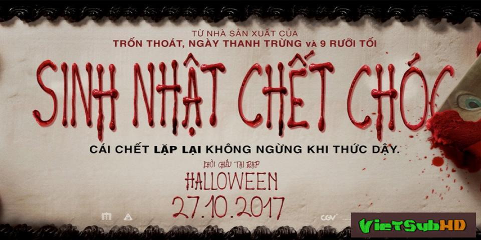 Phim Sinh Nhật Chết Chóc VietSub HD | Happy Death Day 2017