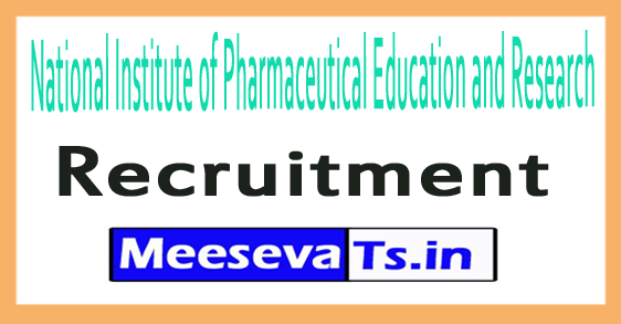 National Institute of Pharmaceutical Education and Research NIPER Recruitment