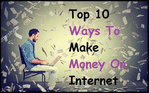 Ghar Baithe Internet Se Paise (dollar me) Kaise Kamaye - Online Paise Kamane Ke 10 Tarike