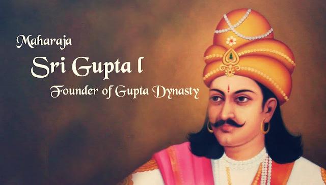 Sri Gupta I - Founder of Gupta Dynasty