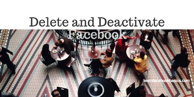How to Delete and Deactivate My Facebook Account Now