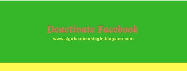 Deactivate Facebook What Happens