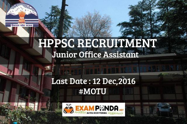 HPPSC Recruitment 07 Junior Office Assistant :Last Date- 12 Dec,2016