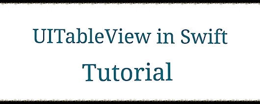 How to create UITableview in Swift - Tutorial