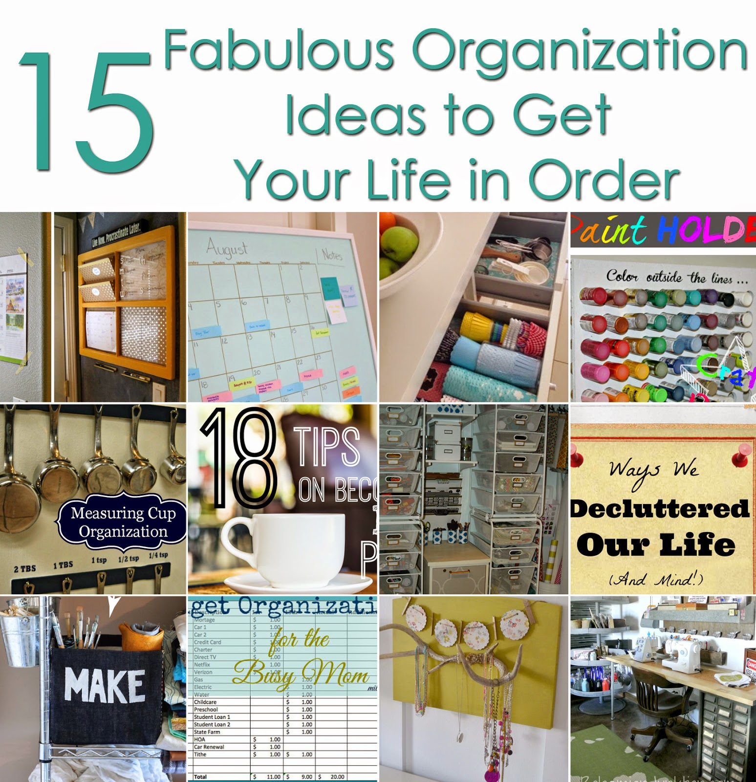 15 Fabulous organization ideas to get your life in order poster.