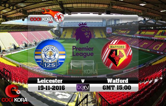 مشاهدة مباراة واتفورد وليستر سيتي اليوم 19-11-2016 في الدوري الإنجليزي