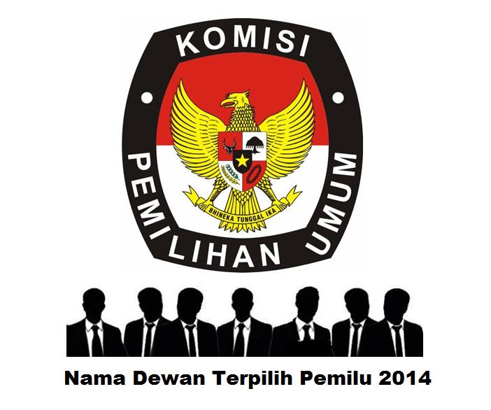 Nama Dewan Terpilih Pemilu 2014