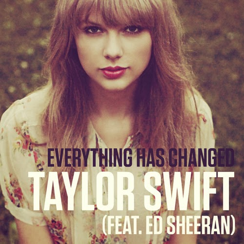 Lagu Taylor Swift - Everything has Changed