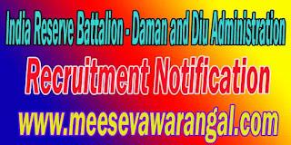 India Reserve Battalion (Daman and Diu Administration) Recruitment Notification