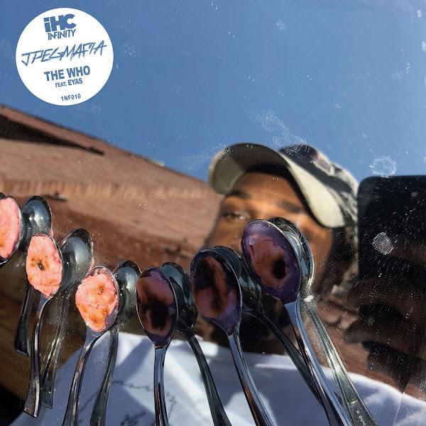 JPEGMAFIA - The Who (feat. Eyas) - Single Cover