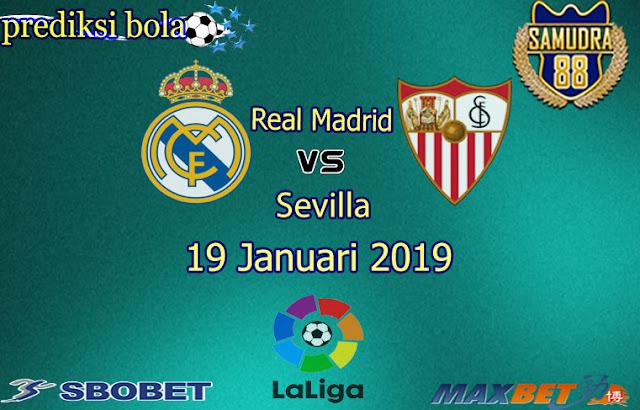 Prediksi Bola Terpercaya Liga Spanyol Real Madrid vs Sevilla 19 Januari 2019