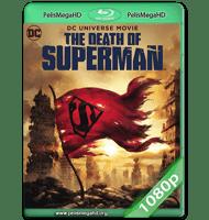 LA MUERTE DE SUPERMAN (2018) WEB-DL 1080P HD MKV ESPAÑOL LATINO