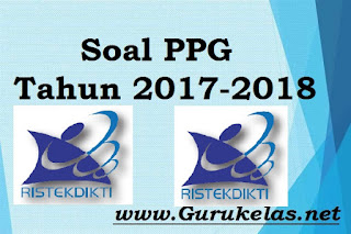 Soal PPG Tahun 2017-2018