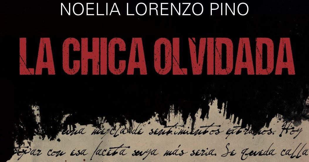 Resultado de imagen de la chica olvidada noelia lorenzo pino