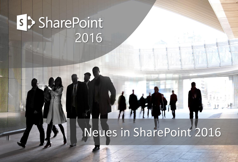 SharePoint 2016: Was ist Neu? - Corporate Blog der Allgeier Productivity Solutions
